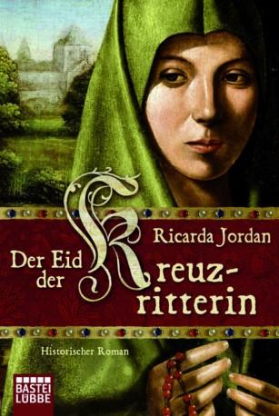 Ricarda Jordan - Der Eid der Kreuzritterin