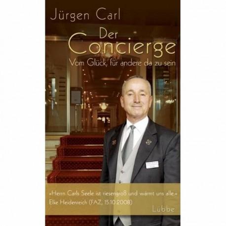 Jürgen Carl - Der Concierge