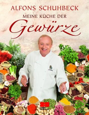 """Alfons Schuhbeck """"Meine Küche der Gewürze"""" (Foto: Verlag Zabert Sandmann/Susie Eising)"""