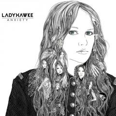 Anxiety_ Ladyhawke