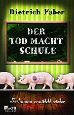 Dietrich Faber Der Tod macht Schule