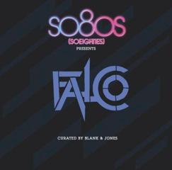 FALCO wie noch nie: mit so8os presents FALCO von Blank & Jones