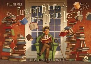 Gewinnspiel : Die fliegenden Bücher des Mister Morris Lessmore