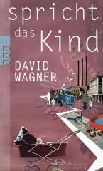 David Wagner spricht das Kind